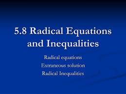 5 8 radical equations and inequalities