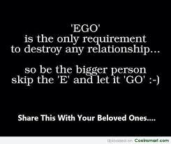 Ego Quotes And Sayings Images Pictures CoolNSmart Inspiration Downloading Qouts To Belovedone