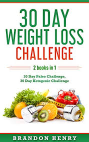 Amazon Com 30 Day Weight Loss Challenge 2 Books In 1 30