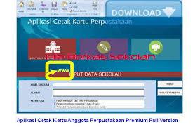 Seperti, nama sekolah, alamat kop kartu, kabupaten dll. Aplikasi Cetak Kartu Anggota Perpustakaan Premium Full Version File Berkas Sekolah