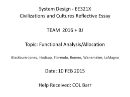 system design eex civilizations and cultures reflective essay system design ee321x civilizations and cultures reflective essay team 2016 bj topic functional