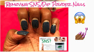 how to properly remove sns dip powder nails