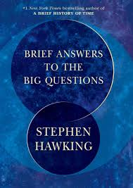 Brief Answers To The Big Questions Stephen Hawking 9781984819192