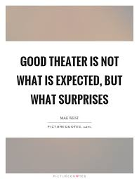 Theater Quotes Theater Sayings Theater Picture Quotes Beauteous Theater Quotes