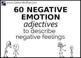 Feelings Vocabulary Chart 60 Negative Emotion Adjectives To Describe Negative Feelings