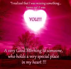 Special Good Morning Quotes Best of A Very Good Morning To Someone Who Holds A Very Special Place In My