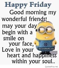 Good Morning Friday Quotes Best 48GoodMorningHappyFridayMinionQuote Quotes Pics