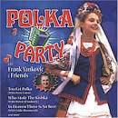 Polka Party with Frank Yankovic and Friends