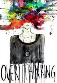 i ve never imagined overthinking to be so beautiful