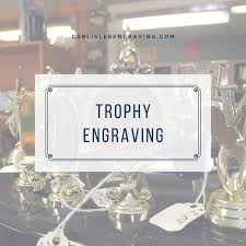 carlisle s engraving trophy and awards