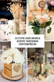 cute and simple rustic wedding centerpieces cover