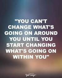 Quote For Change 60 Best Quotes About Change To Motivate And Inspire When
