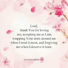 Thank You For Loving Me Quotes Best Lessons Learned In LifeLord Thank You For Loving Me Lessons