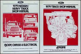 ford f600 service manuals shop owner maintenance and repair 1979 ford medium heavy truck repair manual 2 volume set original