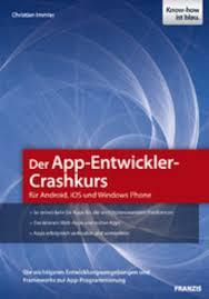 Cover App Windows Der App Entwickler Crashkurs Für Android Ios Und Windows Phone