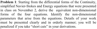 problem 1 starting from the diffeial forms of the continuity simplified navier stokes