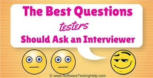 Good Questions To Ask The Interviewer The Best Questions Testers Should Ask An Interviewer