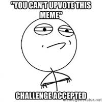 Challenge Accepted | Meme Generator via Relatably.com