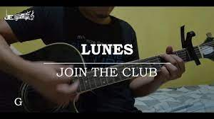 Join The Club - Lunes (Guitar Chords ...