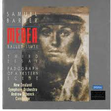 samuel barber symphony orchestra andrew schenck  samuel barber symphony orchestra andrew schenck medea ballet suite third essay fadograph of a yestern scene