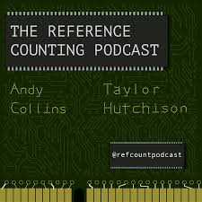 The Reference Counting Podcast