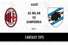 MIL vs SAM Dream11 Predictions, Serie A 2020-21 AC Milan vs Sampdoria  Playing XI, Football Fantasy Tips - Flipboard