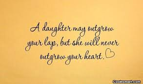 Daughter Quotes Amazing Daughter Quotes And Sayings Images Pictures CoolNSmart
