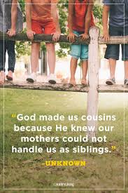 40 Best Cousin Quotes Funny Quotes About Cousins And Family Fascinating Best Cousins Quote
