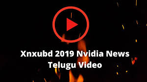 Are you searching for xnxubd 2020 nvidia new video download link? Xnxubd 2019 Nvidia News Telugu Video How To Download Xnxubd 2019 Nvidia News Telugu Video Apk Know About Nvidia Graphics Card