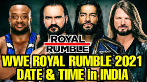 WWE Royal Rumble 2021 Date and Time in India! WWE Royal Rumble 2021 Date &  time in Hindi - YouTube