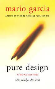 Mario Garcia Pure Design Pure Design Case Study Die Zeit By Garcia Media Issuu