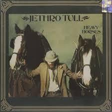 <b>Jethro Tull</b> - <b>Heavy</b> Horses - Amazon.com Music