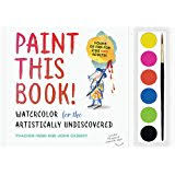 paint this book watercolor for the artistically undiscovered