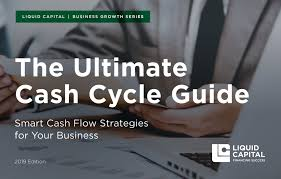 The Cash Cycle Guide 2019 Liquid Capital