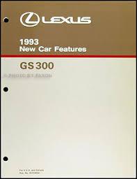 1993 lexus gs 300 wiring diagram manual original 1993 lexus gs 300 features manual original