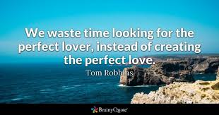 Perfect Love Quotes Magnificent Perfect Love Quotes BrainyQuote