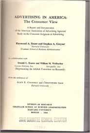 Advertising in America: The Consumer View: bauer, raymond: 9780875840697:  Amazon.com: Books