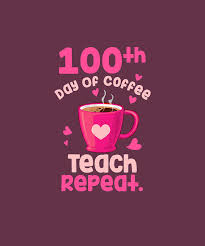 Find professional teacher coffee videos and stock footage available for license in film, television, advertising and corporate uses. 100th Day Of Coffee Teach Repeat 100 Days Of School Teacher T Shirt Digital Art By Julie Hurst