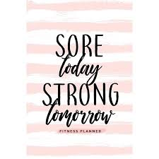 Diet Workout Journal Sore Today Strong Tomorrow Fitness Planner Workout Log And Meal Planning Notebook To Track Nutrition Diet And Exercise A Weight Loss Journal For