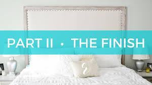 how to finish a diy restoration hardware copycat maison bed headboard part ii