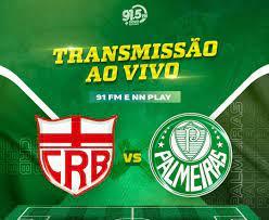 AO VIVO - CRB x Palmeiras pela Copa do Brasil