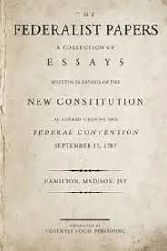Best Ideas about Federalist papers    summary and analysis Federalist papers    and    summary