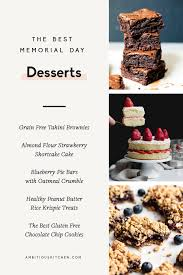 There are so many good options on this list, thank you for laying it all out!! 30 Of The Best Memorial Day Recipes Ambitious Kitchen