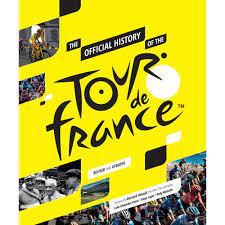 Le Tour de France 2021 Das offizielle Geschichtsbuch