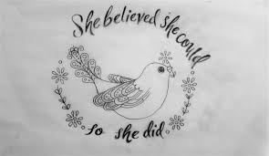 She Believed She Could So She Did Tattoo