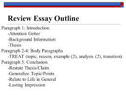 literary analysis essay ppt  review essay outline paragraph 1 introduction attention getter