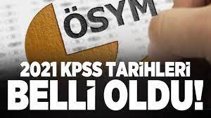 2021 KPSS tarihleri belli oldu! ÖSYM KPSS ortaöğretim ve önlisans sınav  tarihleri