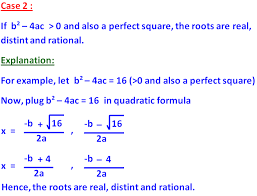 let us see how this discriminant b² 4ac can be used to know the nature of the roots of a quadratic equation