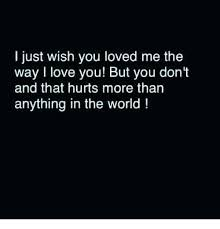 I Love You Bit You Don't Love Me Images