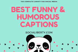Best Funny Humours Instagram Captions And Quotes Socialiberty